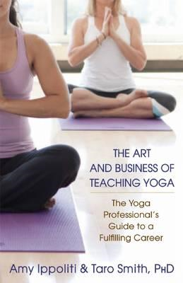 Art and Business of Teaching Yoga (BOK)