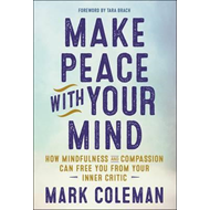 Make Peace with Your Mind (BOK)