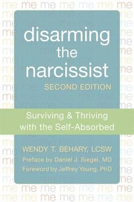 Disarming the Narcissist, Second Edition (BOK)