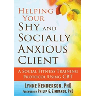 Helping Your Shy and Socially Anxious Client (BOK)