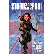 Steed and Mrs Peel: v. 1: Very Civil Armageddon (BOK)