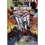 Bill and Ted's Most Triumphant Return (BOK)