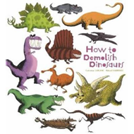 How to Demolish Dinosaurs (BOK)