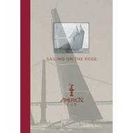 Sailing on the Edge: America's Cup (BOK)