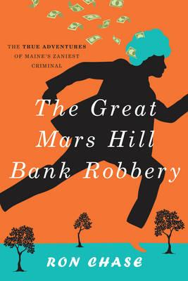 Great Mars Hill Bank Robbery (BOK)