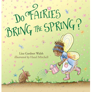 Do Fairies Bring the Spring? (BOK)