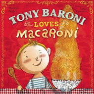 Tony Baroni Loves Macaroni (BOK)