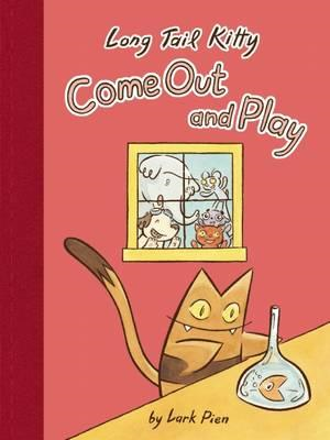 Long Tail Kitty: Come Out and Play (BOK)