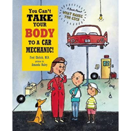 You Can't Take Your Body to a Car Mechanic (BOK)