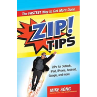 ZIP! Tips: The Fastest Way to Get More Done (BOK)