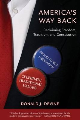 America's Way Back: Rediscovering the Roots of Freedom and Tradition (BOK)
