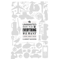Unwanted Sound of Everything We Want (BOK)