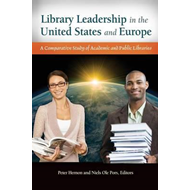 Library Leadership in the United States and Europe (BOK)