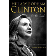 Hillary Rodham Clinton: On the Couch (BOK)