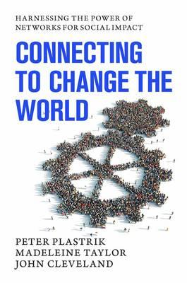 Connecting to Change the World (BOK)