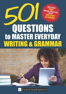 501 Questions to Master Everyday Grammar and Writing (BOK)