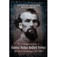 Campaigns and Battles of General Nathan Bedford Forrest (BOK)