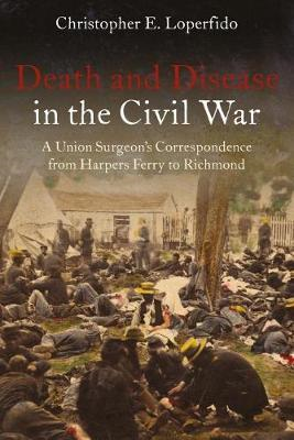 Death and Disease in the Civil War (BOK)