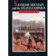 Kennesaw Mountain and the Atlanta Campaign (BOK)