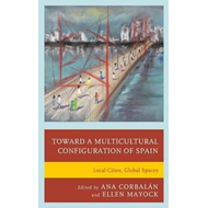 Toward a Multicultural Configuration of Spain (BOK)