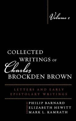 Collected Writings of Charles Brockden Brown (BOK)