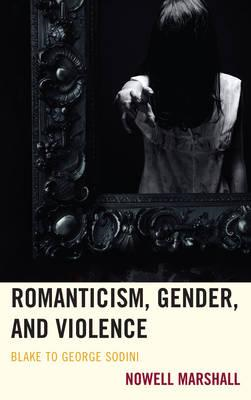 Romanticism, Gender, and Violence (BOK)