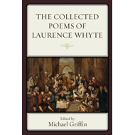 Collected Poems of Laurence Whyte (BOK)