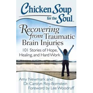 Chicken Soup for the Soul: Recovering from Traumatic Brain I (BOK)