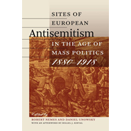 Sites of European Antisemitism in the Age of Mass Politics, (BOK)