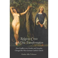Religious Crisis and Civic Transformation (BOK)