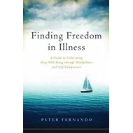 Finding Freedom in Illness (BOK)