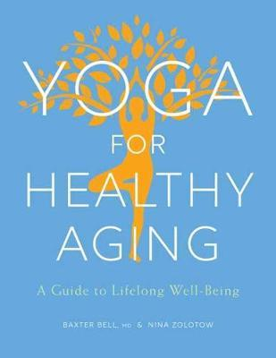 Yoga For Healthy Aging (BOK)