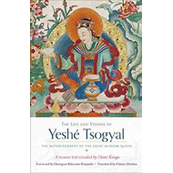 Life and Visions of Yeshe Tsogyal (BOK)