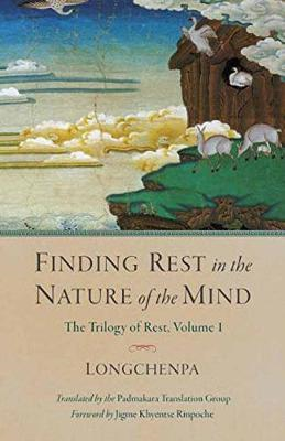 Finding Rest In The Nature Of The Mind (BOK)