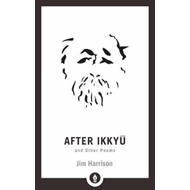 After Ikkyu And Other Poems (BOK)