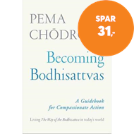 Produktbilde for Becoming Bodhisattvas - A Guidebook for Compassionate Action (BOK)