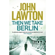 Then We Take Berlin (BOK)