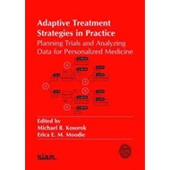 Adaptive Treatment Strategies in Practice (BOK)