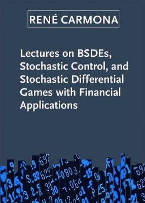 Lectures on BSDEs, Stochastic Control, and Stochastic Differ (BOK)