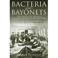 Bacteria and Bayonets (BOK)