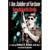 I am Soldier of Fortune (BOK)