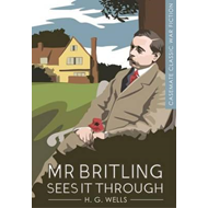Mr Britling Sees it Through (BOK)
