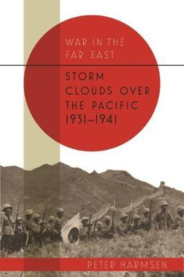Storm Clouds Over the Pacific 1931-41 (BOK)