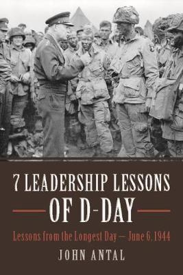 7 Leadership Lessons of D-Day (BOK)