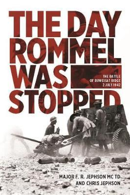 Day Rommel Was Stopped (BOK)