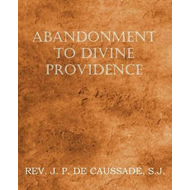 Abandonment to Divine Providence (BOK)