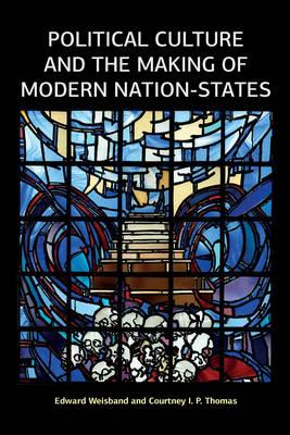 Political Culture and the Making of Modern Nation-States (BOK)