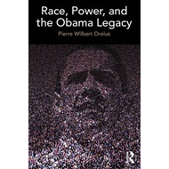 Race, Power, and the Obama Legacy (BOK)