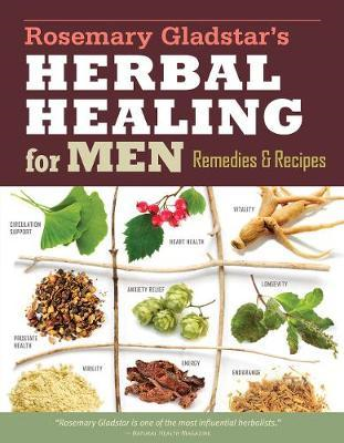 Herbal Healing for Men:Remedies and Recipes (BOK)