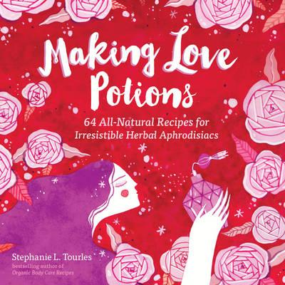 Making Love Potions (BOK)